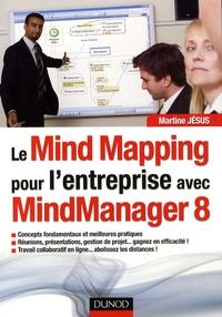 Martine Jésus - Le Mind Mapping pour l'entreprise avec Mindmanager 8.