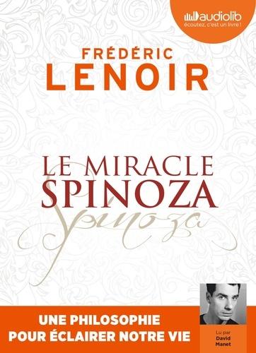 Le miracle Spinoza. Une philosophie pour éclairer notre vie  avec 1 CD audio MP3
