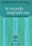 Marie-Hélène Valentin et  Collectif - Le monde anglophone.
