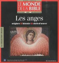 Benoît de Sagazan - Le monde de la Bible HS Hiver 2010 : Les anges.