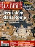 Claude Aziza et Charles Perrot - Le monde de la Bible N° 173, Septembre-Oc : Jérusalem dans Rome - Itinéraires de la ville sainte vers la ville éternelle.
