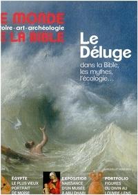 Benoît de Sagazan - Le monde de la Bible N° 209 juin juillet  : Le Déluge dans la Bible, les mythes, l'écologie....