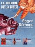 Benoît de Sagazan - Le monde de la Bible N° 212 : Anges et démons - Forces invisibles.