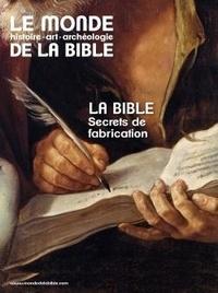 Benoît de Sagazan - Le monde de la Bible N° 230, septembre 20 : La Bible, de son écriture à sa fabrication.