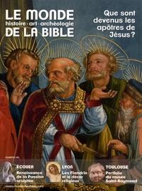Benoît de Sagazan - Le monde de la Bible N° 236, mars 2021 : Que sont devenus les apôtres de Jésus ?.