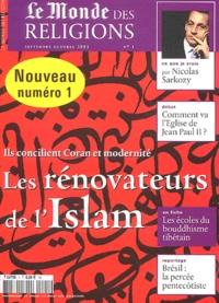 Antoine Sfeir et  Collectif - Le Monde des religions N° 1 Septembre-Octob : Les rénovateurs de l'Islam.