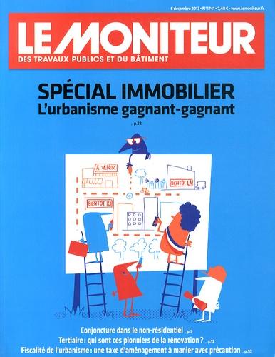 Le Moniteur - Le Moniteur des travaux publics et du bâtiment N° 5741, 6 décembre  : Spécial immobilier - L'urbanisme gagnant-gagnant.
