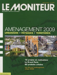 Patrick Piernaz et François Perrier - Le Moniteur des travaux publics et du bâtiment Numéro spécial, Juin : Aménagement 2009.