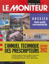 Le Moniteur - Le Moniteur des travaux publics et du bâtiment Numéro spécial mai 2 : L'annuel technique des prescripteurs.
