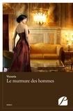 Victoria - Le murmure des hommes.