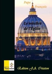 François - Le mystère de l'Église.