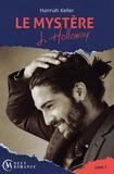Hannah Keller - Le Mystère J. Holloway - tome 1.
