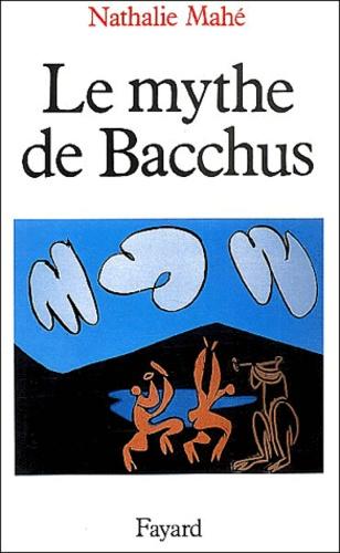 Nathalie Mahé - Le mythe de Bacchus.