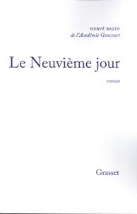 Hervé Bazin - Le neuvième jour.