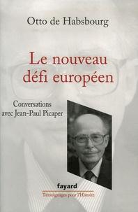 Le nouveau défi européen - Conversations avec Jean-Paul Picaper.pdf
