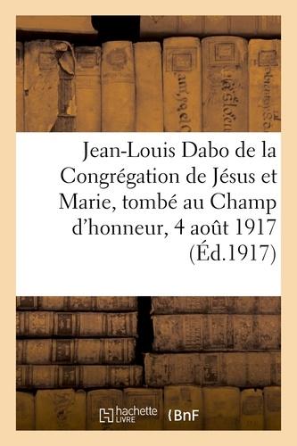 Hachette BNF - Le P. Jean-Louis Dabo, de la Congrégation de Jésus et Marie, sous-lieutenant d'artillerie.