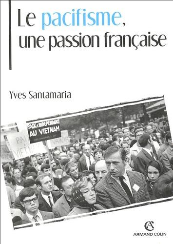 Le pacifisme, une passion française