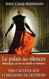 Sveva Casati Modignani - Le palais des silences.