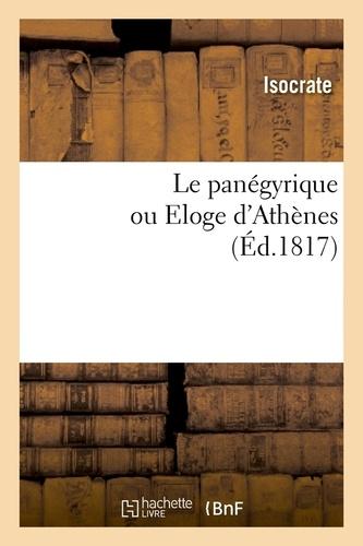 Le panégyrique ou Eloge d'Athènes , (Éd.1817)