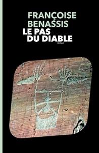 Françoise Benassis - Le pas du diable.