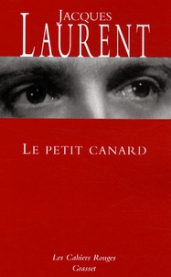 Jacques Laurent - Le petit canard.