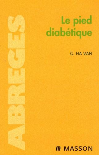 Georges Ha Van - Le pied diabétique.