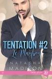 Natasha Madison - Le playboy - Tome 2, Tentation.