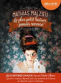 Mathias Malzieu - Le plus petit baiser jamais recensé ; Maintenant qu'il fait tout le temps nuit sur toi. 2 CD audio MP3