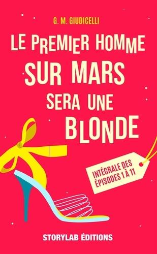 G-M Giudicelli - Le premier homme sur Mars sera une blonde.