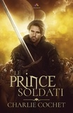 Christian Cochet - Le prince Soldati.
