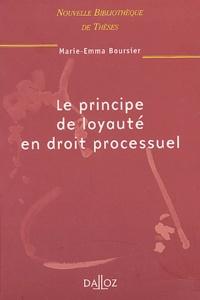 Marie-Emma Boursier - Le principe de loyauté en droit processuel.