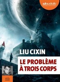 Cixin Liu - Le Problème à trois corps. 2 CD audio MP3