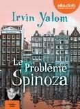 Irvin Yalom - Le problème Spinoza. 2 CD audio