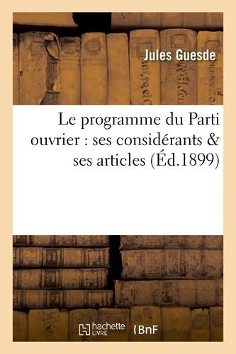 Le programme du Parti ouvrier : ses considérants & ses articles