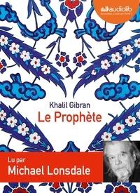 Khalil Gibran - Le Prophète. 1 CD audio