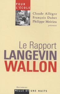Claude Allègre et François Dubet - Le rapport Langevin-Wallon.