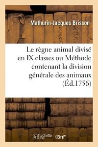Le regne animal divise en ix classes ou methode contenant la division generale des animaux.pdf
