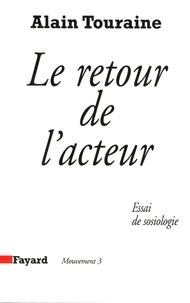 Alain Touraine - Le retour de l'acteur - Essai de sociologie.