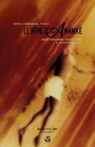 Emmanuel Tugny - Le rêve d'Anankè.