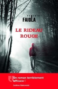 Valérie Faiola - Le rideau rouge.