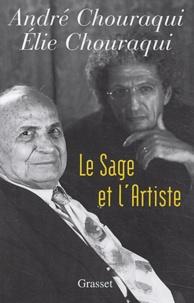 Elie Chouraqui et André Chouraqui - Le sage et l'artiste.