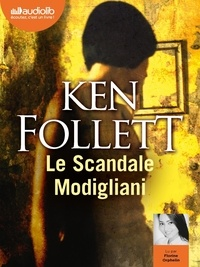 Ken Follett - Le scandale Modigliani. 1 CD audio MP3