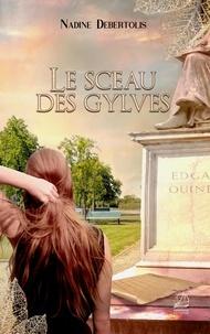 Nadine Debertolis - Le sceau des gylves.