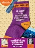 Annie Barrows - Le secret de la manufacture de chaussettes inusables. 2 CD audio MP3
