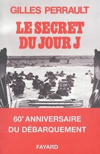 Gilles Perrault - Le secret du Jour J.