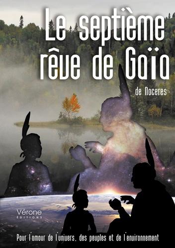 Noceres - Le septième rêve de Gaïa.