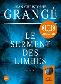Jean-Christophe Grangé - Le serment des limbes. 2 CD audio