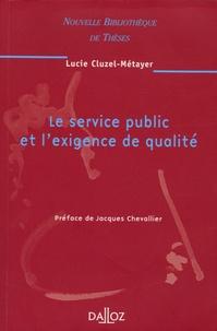 Lucie Cluzel-Métayer - Le service public et l'exigence de qualité.