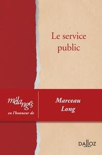 Jean-Marc Sauvé et Pierre Delvolvé - Le service public - Liber amicorum en l'honneur de Marceau Long.