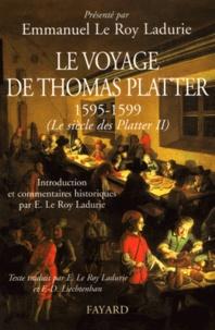 Le Siècle des Platter. - Tome 2, Le voyage de Thomas Platter (1595-1599).pdf